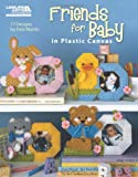 Martin, Dick: Friends for Baby in Plastic Canvas (Leisure Arts #5831)