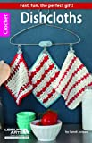 Leisure Arts, Inc.: Dishcloths