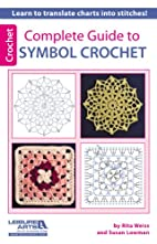Complete Guide to Symbol Crochet by Rita…