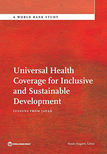 universal-health-coverage-for-inclusive-and-sustainable-development-lessons-from-japan-world-bank-studies