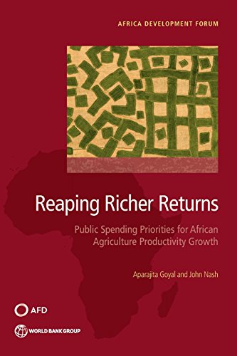 reaping-richer-returns-public-spending-priorities-for-african-agriculture-productivity-growth-africa-development-forum
