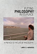 Putting Philosophy in Its Place: A Preface…