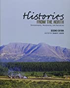 Histories from the North: Environments,…