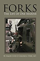 Forks : the life of one Marine by Clyde O…