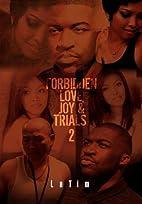 Forbidden Love, Joy & Trials #2 by LaTim