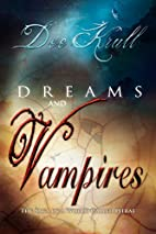 Dreams and Vampires by Dee Krull