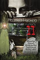 Haunted Hocking: A Ghost Hunters Guide To…