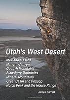 Utah's West Desert by James Garrett