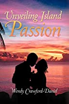 Unveiling Island Passion by Wendy…