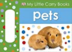Pets (My Little Carry Books) by DK