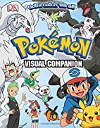 Pokemon Visual Companion by Simcha Whitehill