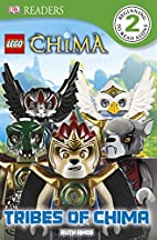 LEGO Legends of Chima: Tribes of Chima (DK…