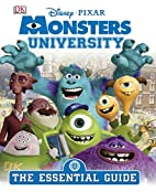 Monsters University: The Essential Guide (DK…