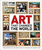 Art That Changed the World by DK Publishing