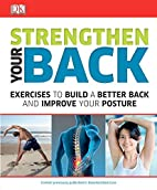 Strengthen Your Back by DK Publishing