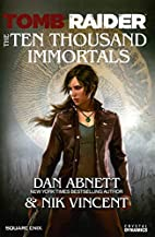 Tomb Raider: The Ten Thousand Immortals by…