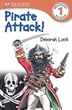 Pirate Attack! (DK Readers: Level 1) by…