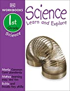 Science Learn and Explore: 1st Grade (DK…