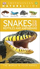 Snakes and Other Reptiles and Amphibians…