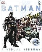 Batman: A Visual History by Matthew K.…