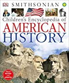 Children's Encyclopedia of American History…
