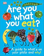 Are You What You Eat? by DK