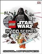 LEGO Star Wars in 100 Scenes by Daniel…