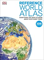 Reference World Atlas, 10th Edition (Dk…
