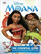 Disney Moana: The Essential Guide (DK…