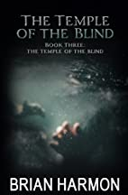 The Temple of the Blind (The Temple of the…