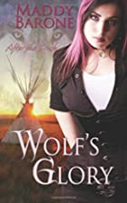 Wolf's Glory: After the Crash, Book 2 by…