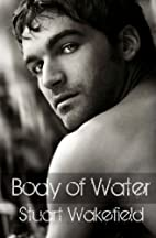 Body of Water (The Orcadian Novels, #1) by…