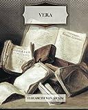 Arnim, Elizabeth von: Vera