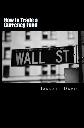 how-to-trade-a-currency-fund-the-step-by-step-guide-that-shows-how-anyone-can-trade-a-fund