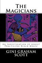 The Magicians: An Investigation of Group…