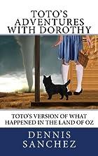 Toto's Adventures with Dorothy (Volume…
