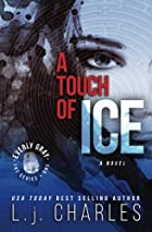a Touch of Ice: an everly gray adventure by…