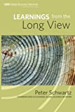 Schwartz, Peter: Learnings from the Long View
