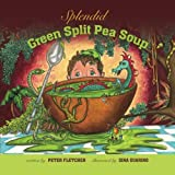 Fletcher, Peter: Splendid Green Split Pea Soup