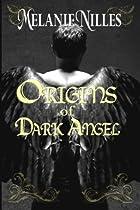 Origins of Dark Angel: Starfire Angels Book…