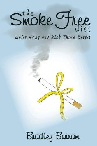 the-smoke-free-diet-waist-away-and-kick-those-butts