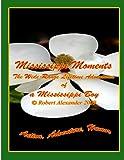 Alexander, Robert: Mississippi Moments