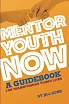 Mentor Youth Now - A Guidebook for…