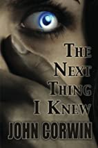 The Next Thing I Knew (Heavenly) by John…