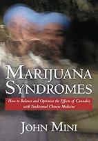 Marijuana Syndromes: How to Balance and…