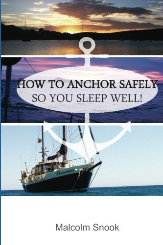 how-to-anchor-safely-so-you-sleep-well-volume-1