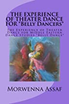 THE EXPERIENCE OF THEATER DANCE FOR *Belly…