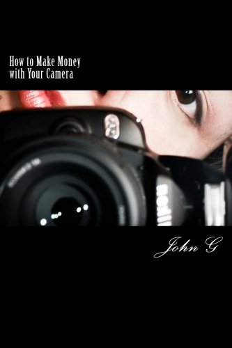 how-to-make-money-with-your-camera-20-easy-ways-to-profit