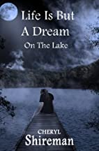 Life is But a Dream: On the Lake (Grace…