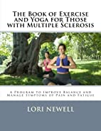 The Book of Exercise and Yoga for Those with…
